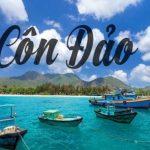 Tìm hiểu vị trí địa lý, đặc điểm nổi bật của Côn Đảo